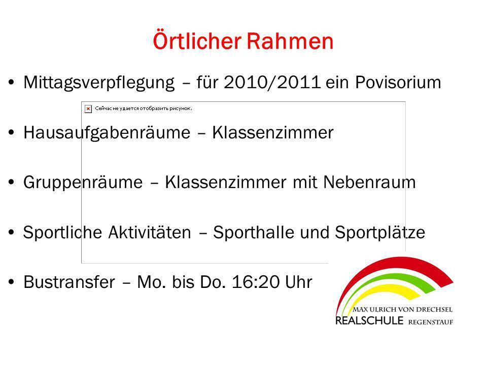 Örtlicher Rahmen Mittagsverpflegung – für 2010/2011 ein Povisorium