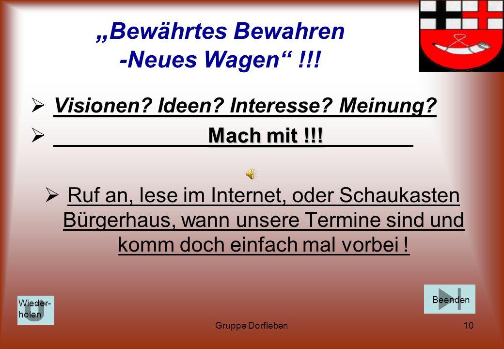 """""""Bewährtes Bewahren -Neues Wagen !!!"""