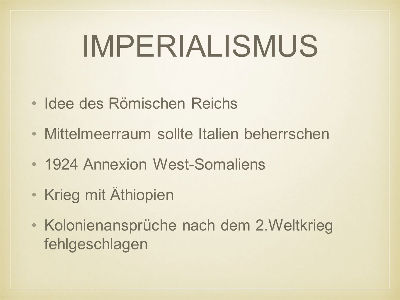 IMPERIALISMUS Idee des Römischen Reichs