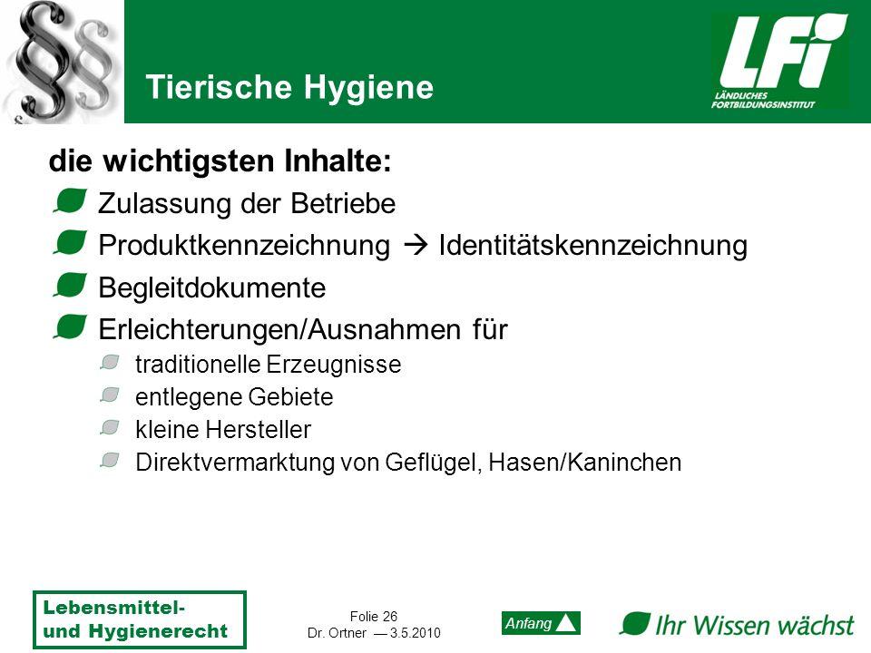 Tierische Hygiene die wichtigsten Inhalte: Zulassung der Betriebe
