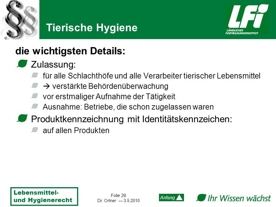 Tierische Hygiene die wichtigsten Details: Zulassung: