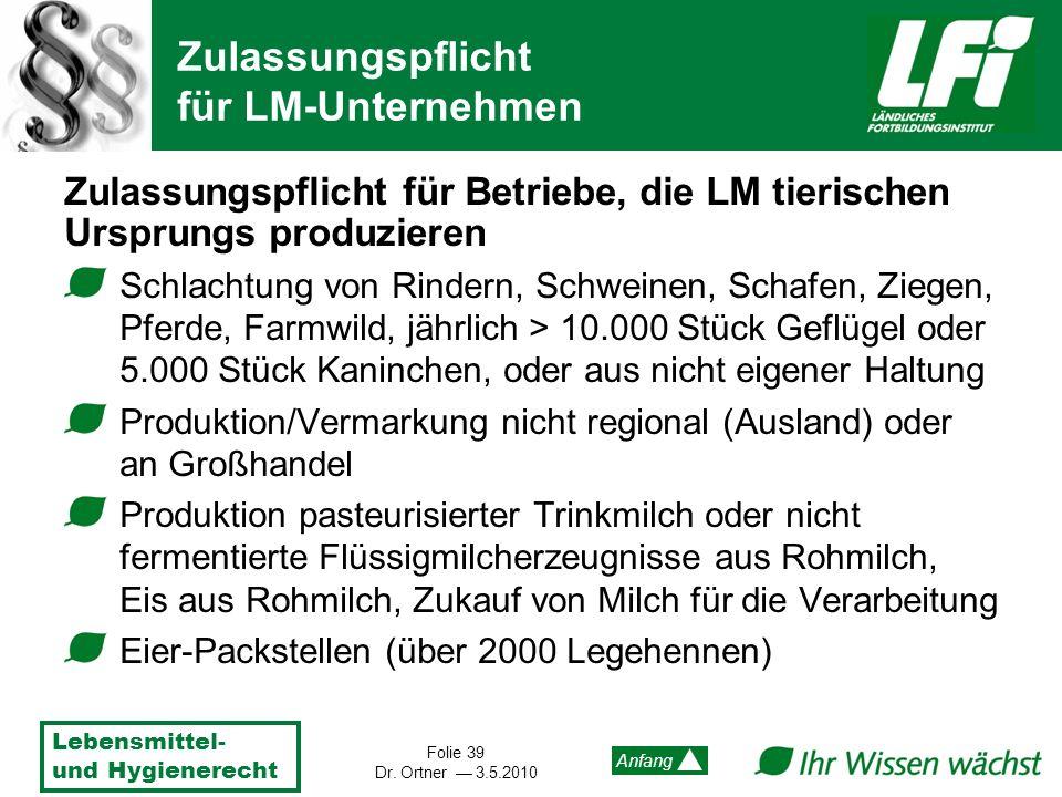 Zulassungspflicht für LM-Unternehmen