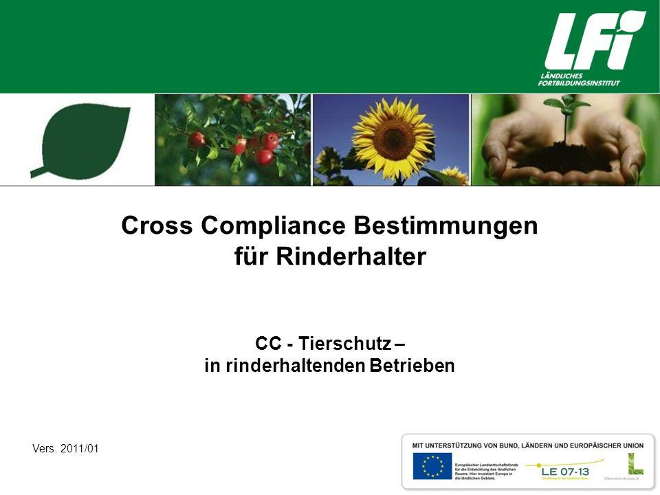 Cross Compliance Bestimmungen für Rinderhalter