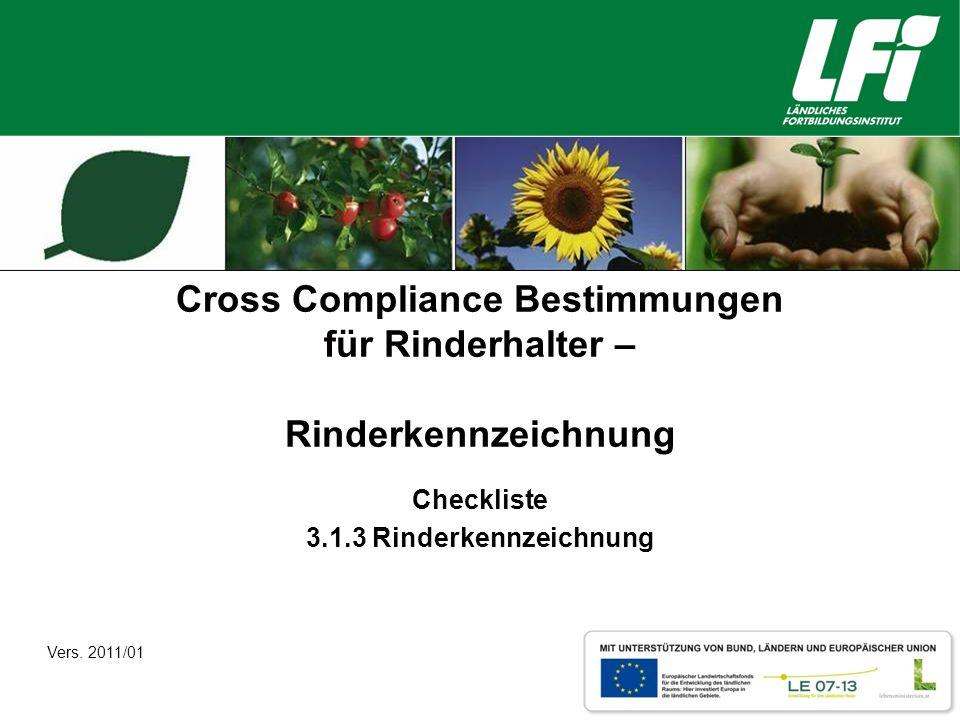 Cross Compliance Bestimmungen für Rinderhalter – Rinderkennzeichnung