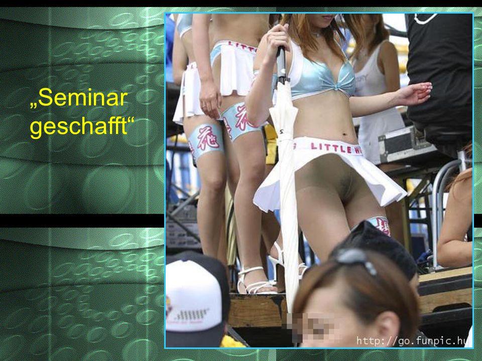 """""""Seminar geschafft"""