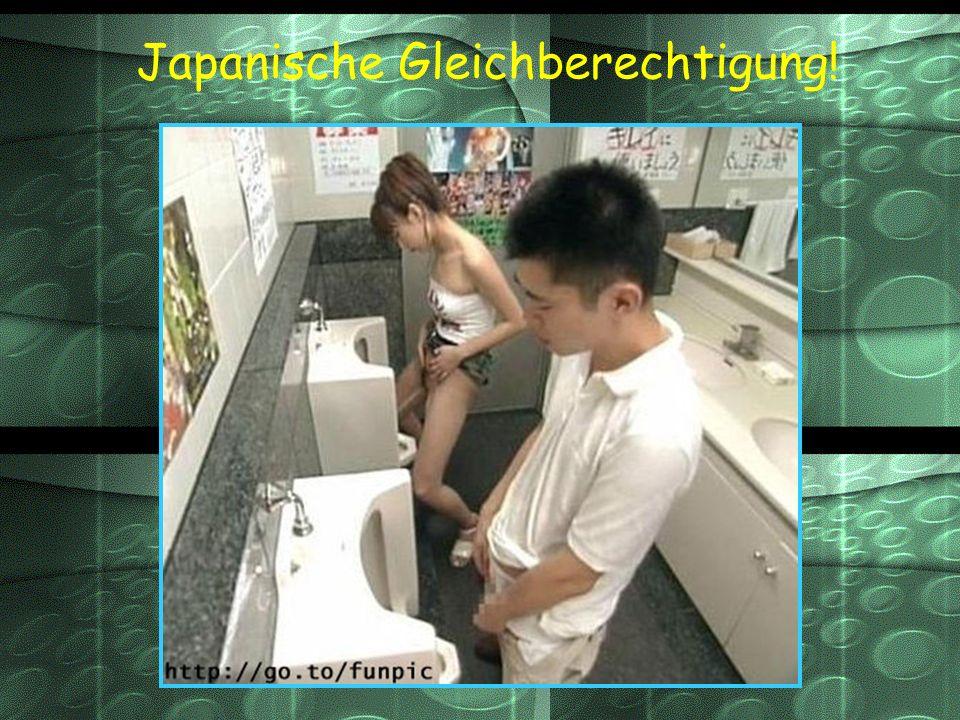 Japanische Gleichberechtigung!