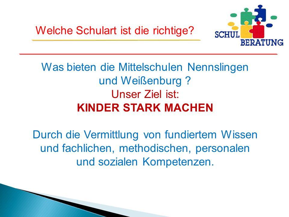 Was bieten die Mittelschulen Nennslingen und Weißenburg