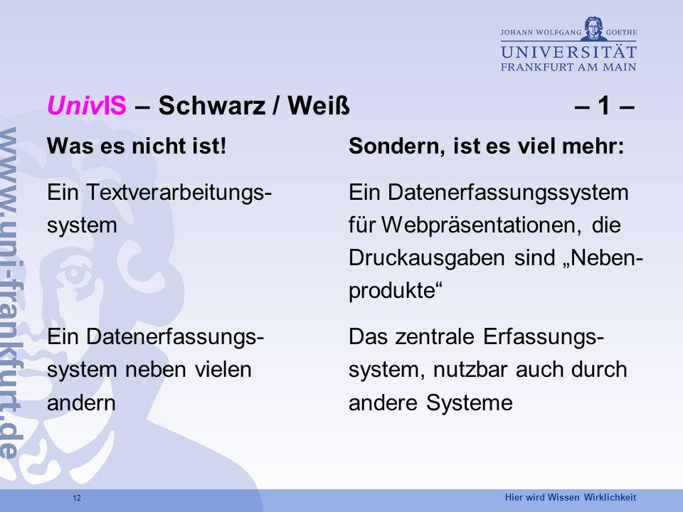 UnivIS – Schwarz / Weiß – 1 –