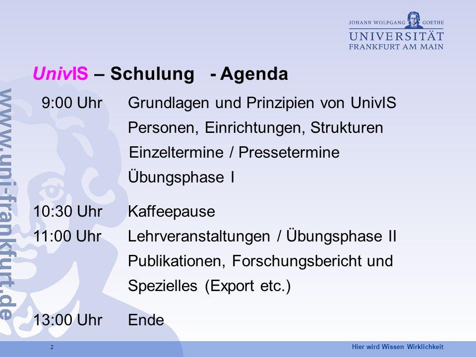 UnivIS – Schulung - Agenda