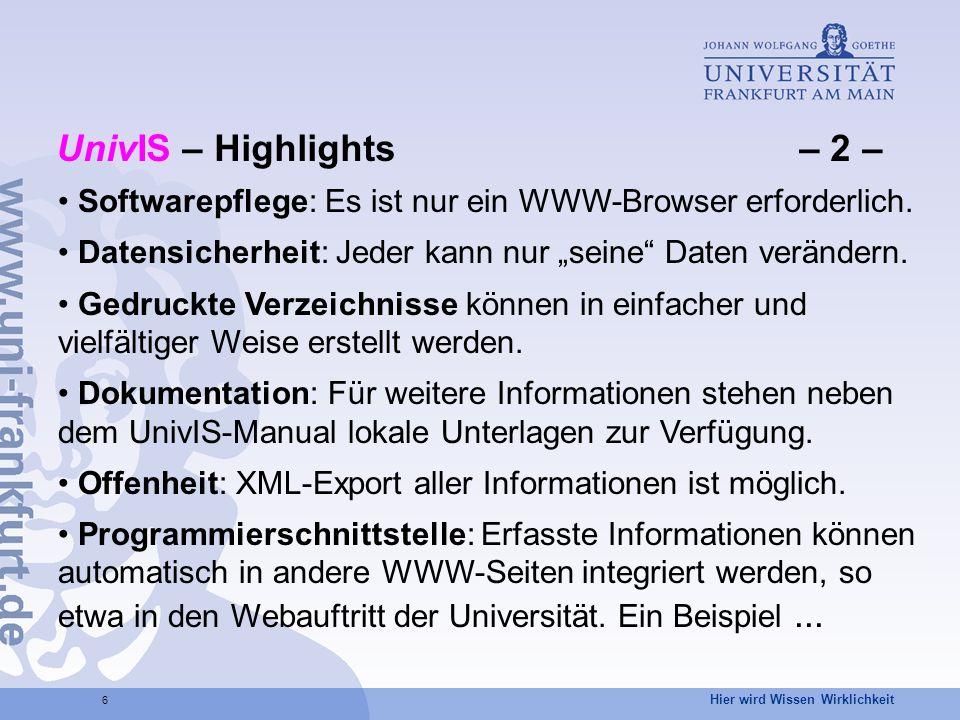 UnivIS – Highlights – 2 – Softwarepflege: Es ist nur ein WWW-Browser erforderlich.
