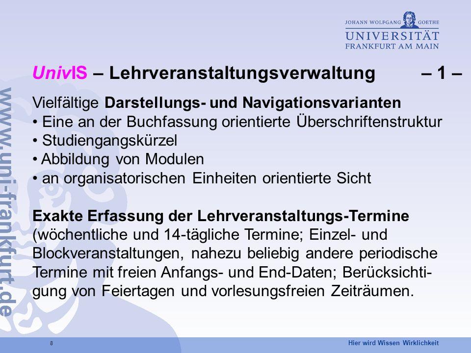 UnivIS – Lehrveranstaltungsverwaltung – 1 –