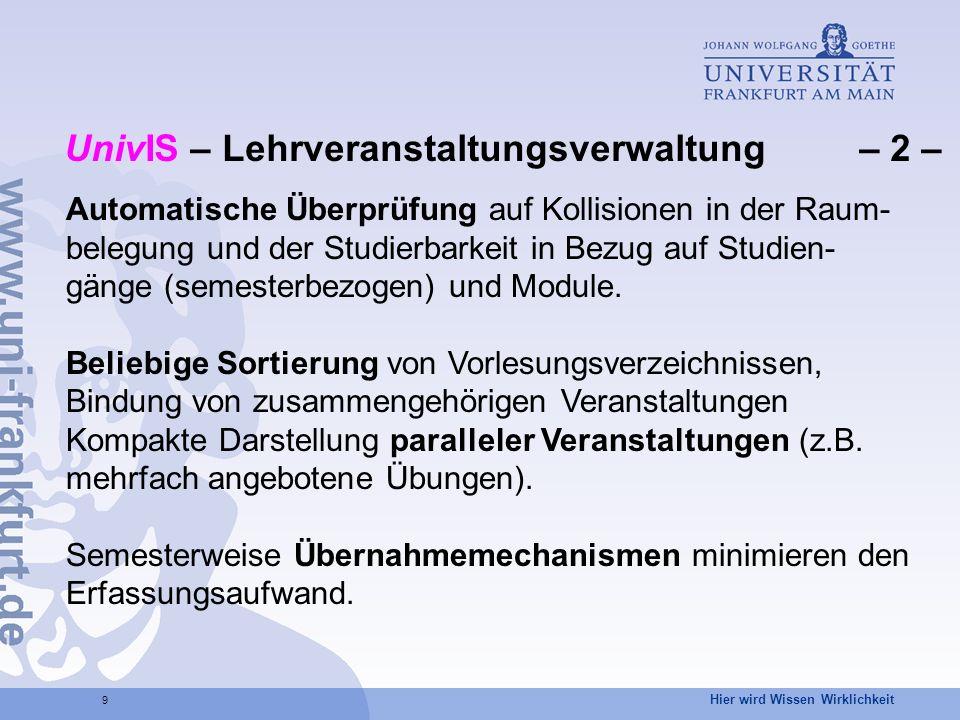 UnivIS – Lehrveranstaltungsverwaltung – 2 –