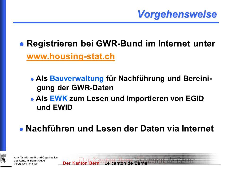 Vorgehensweise Registrieren bei GWR-Bund im Internet unter