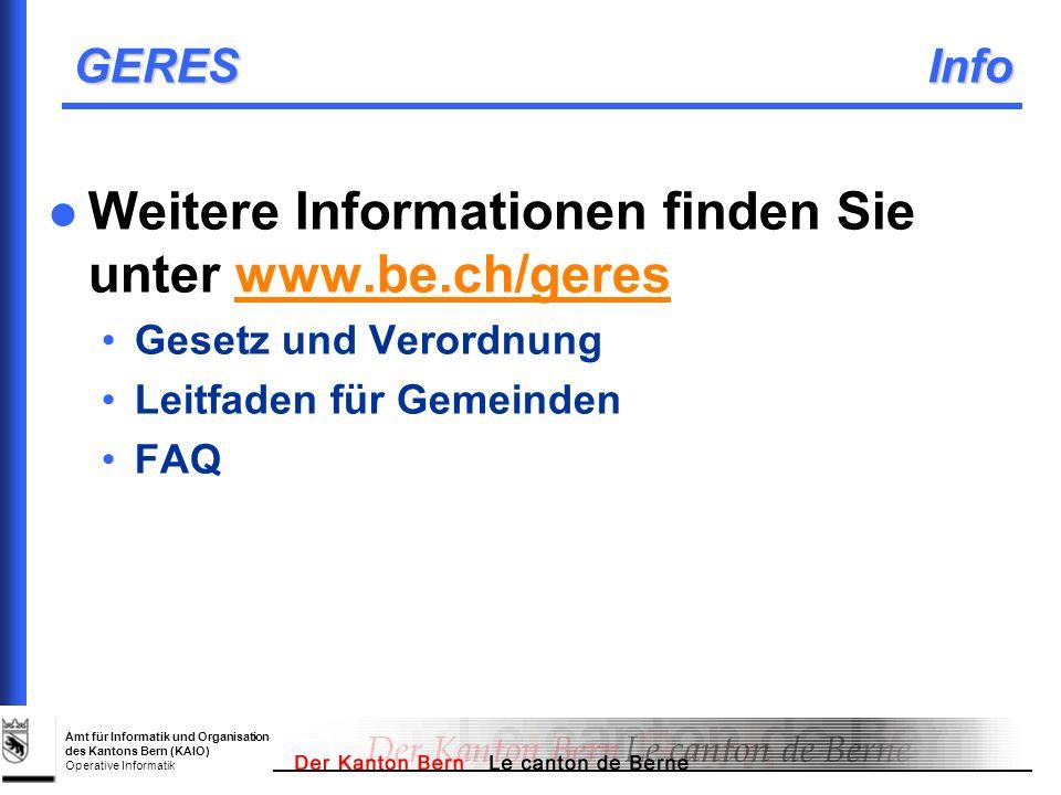 Weitere Informationen finden Sie unter www.be.ch/geres