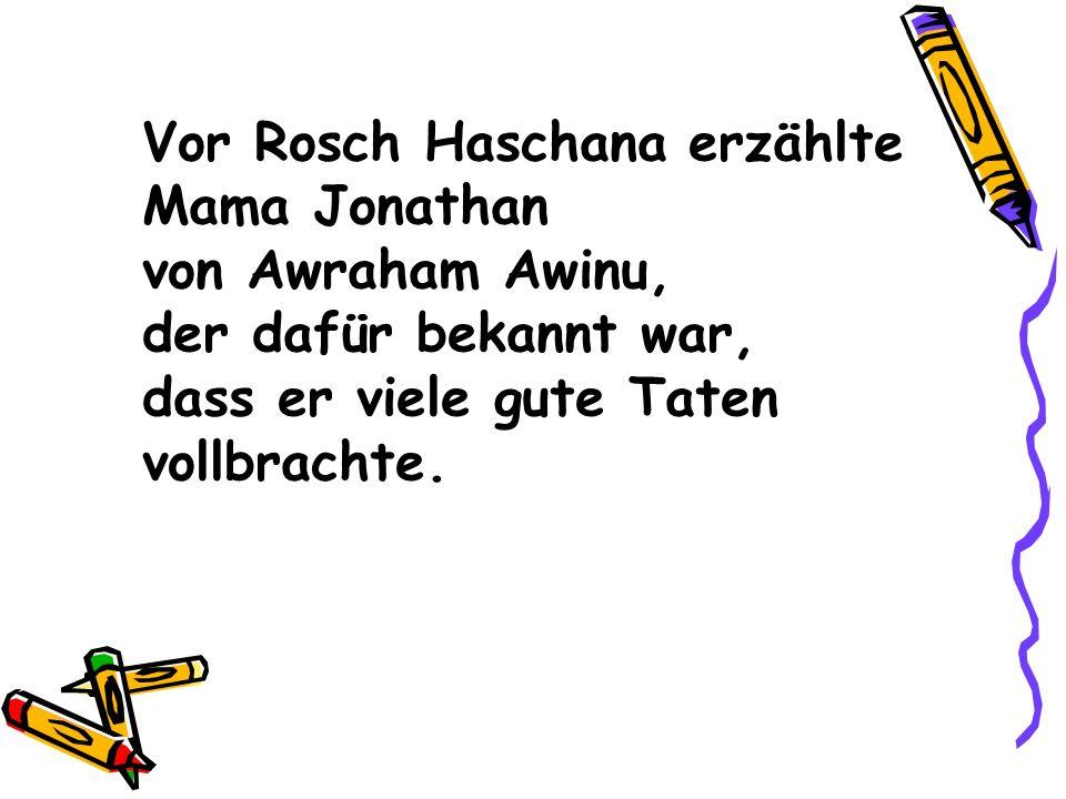Vor Rosch Haschana erzählte