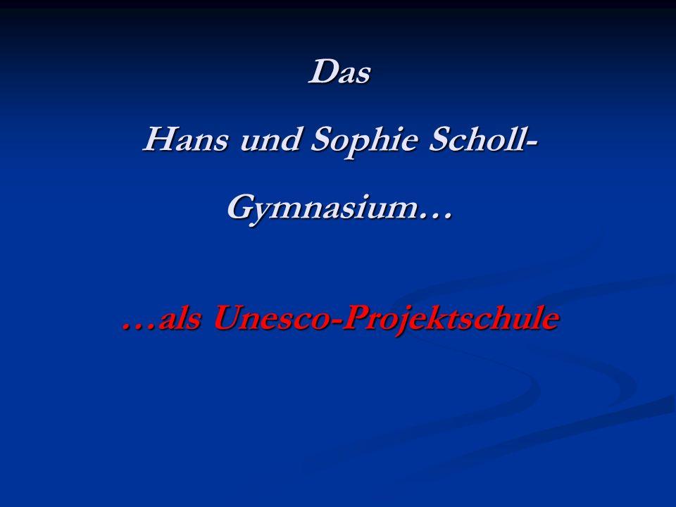 Das Hans und Sophie Scholl-Gymnasium…