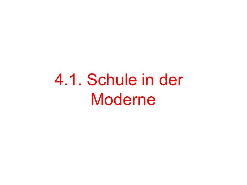 4.1. Schule in der Moderne