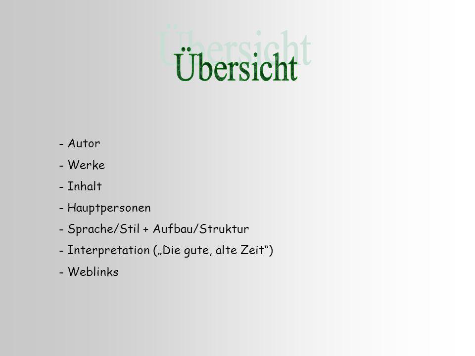 Übersicht Autor Werke Inhalt Hauptpersonen