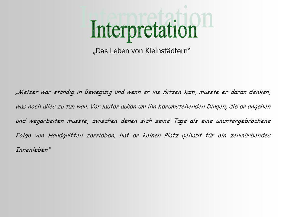 """Interpretation """"Das Leben von Kleinstädtern"""