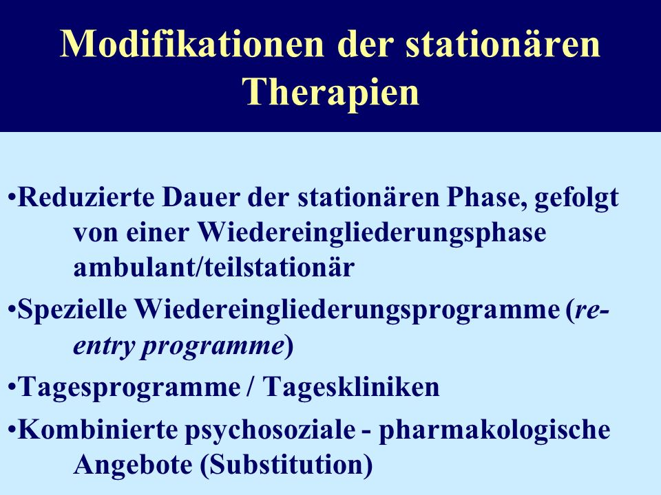 Modifikationen der stationären Therapien