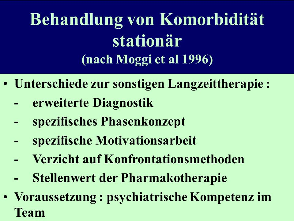 Behandlung von Komorbidität stationär (nach Moggi et al 1996)