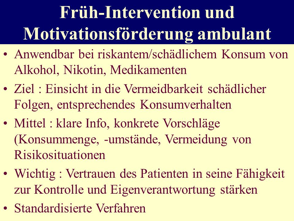 Früh-Intervention und Motivationsförderung ambulant
