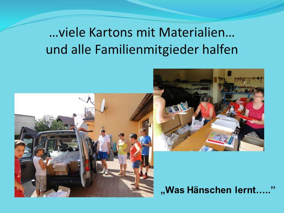 …viele Kartons mit Materialien… und alle Familienmitgieder halfen