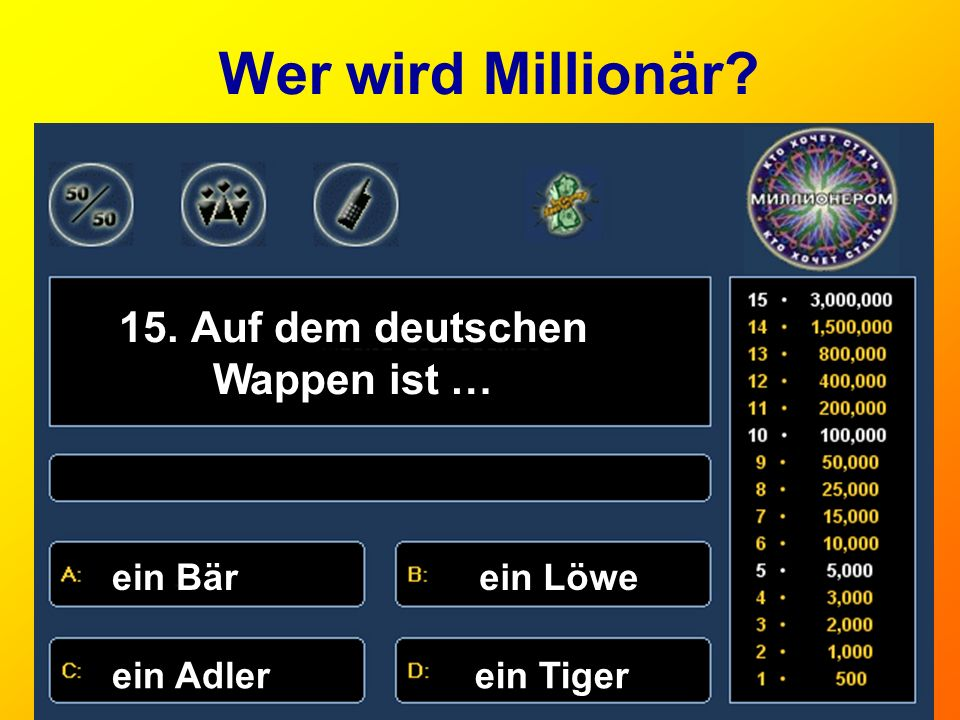 Wer wird Millionär 15. Auf dem deutschen Wappen ist … ein Bär