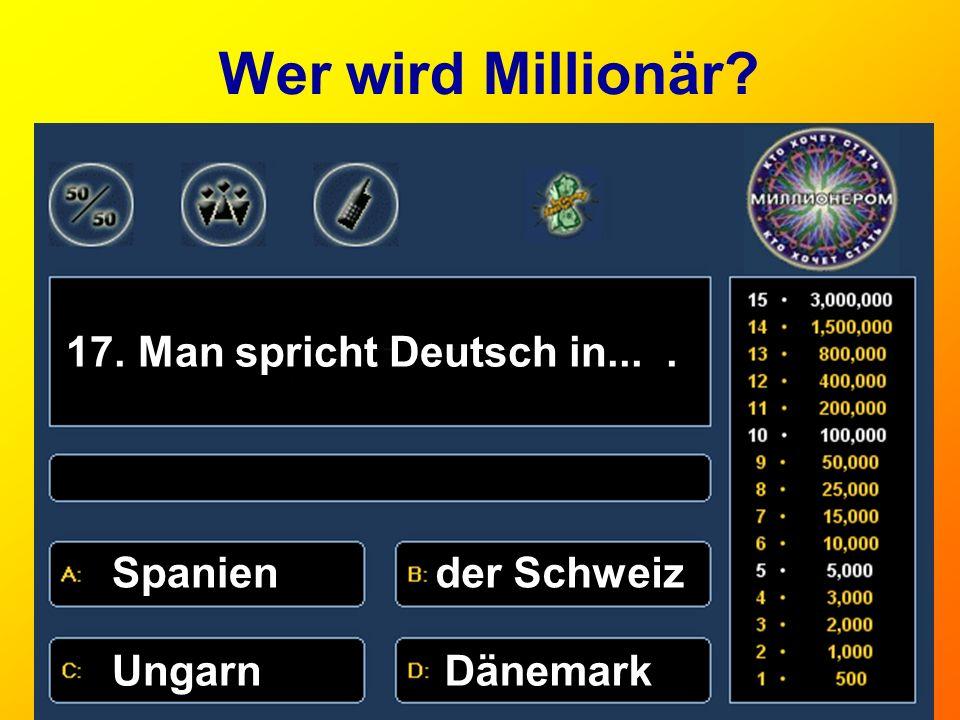 Wer wird Millionär 17. Man spricht Deutsch in... . Spanien