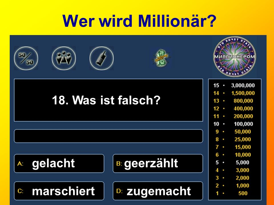 Wer wird Millionär 18. Was ist falsch gelacht geerzählt marschiert