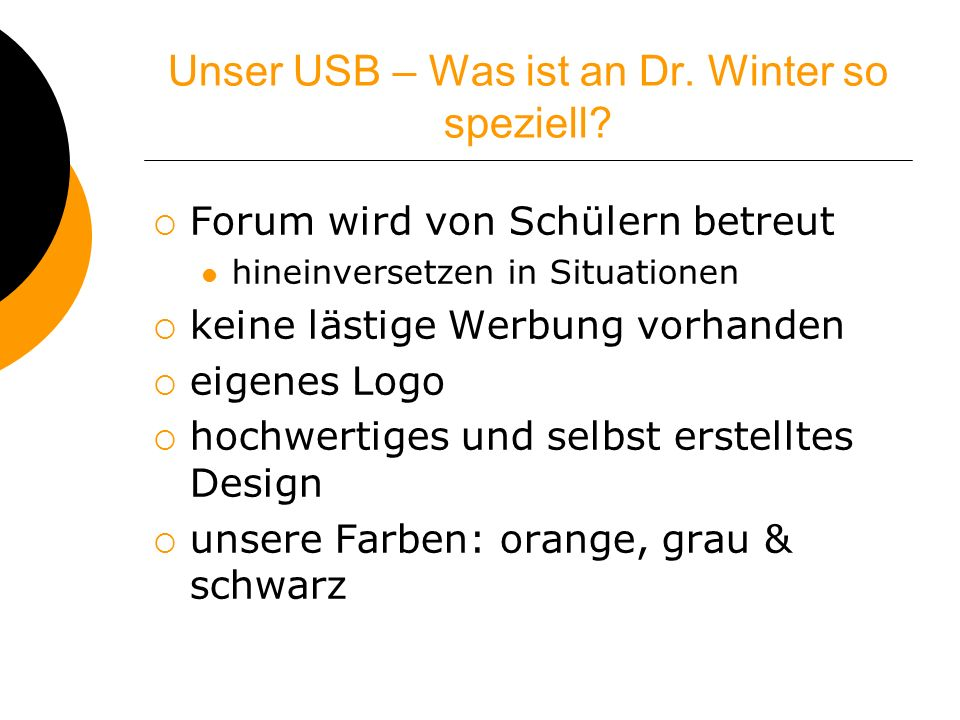 Unser USB – Was ist an Dr. Winter so speziell