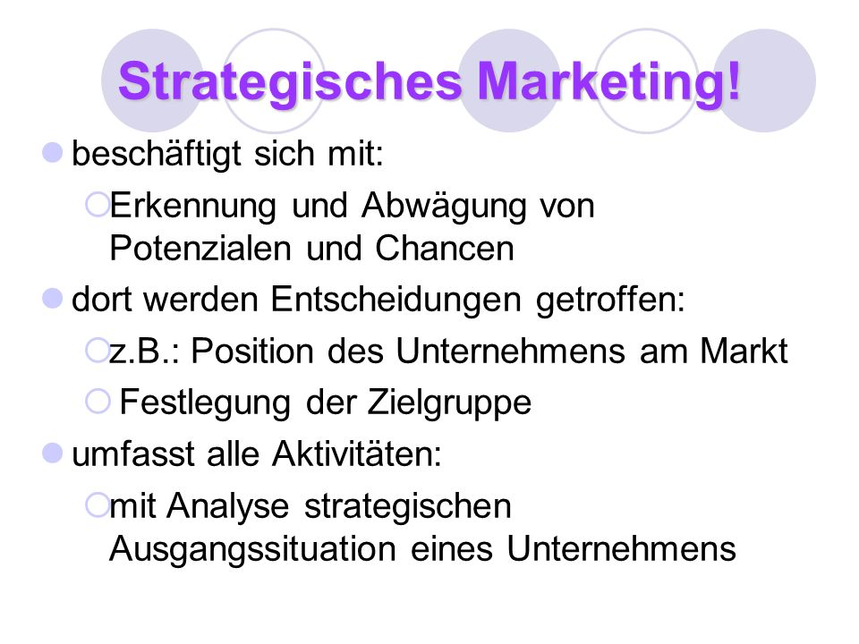 Strategisches Marketing!