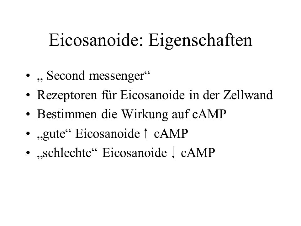 Eicosanoide: Eigenschaften