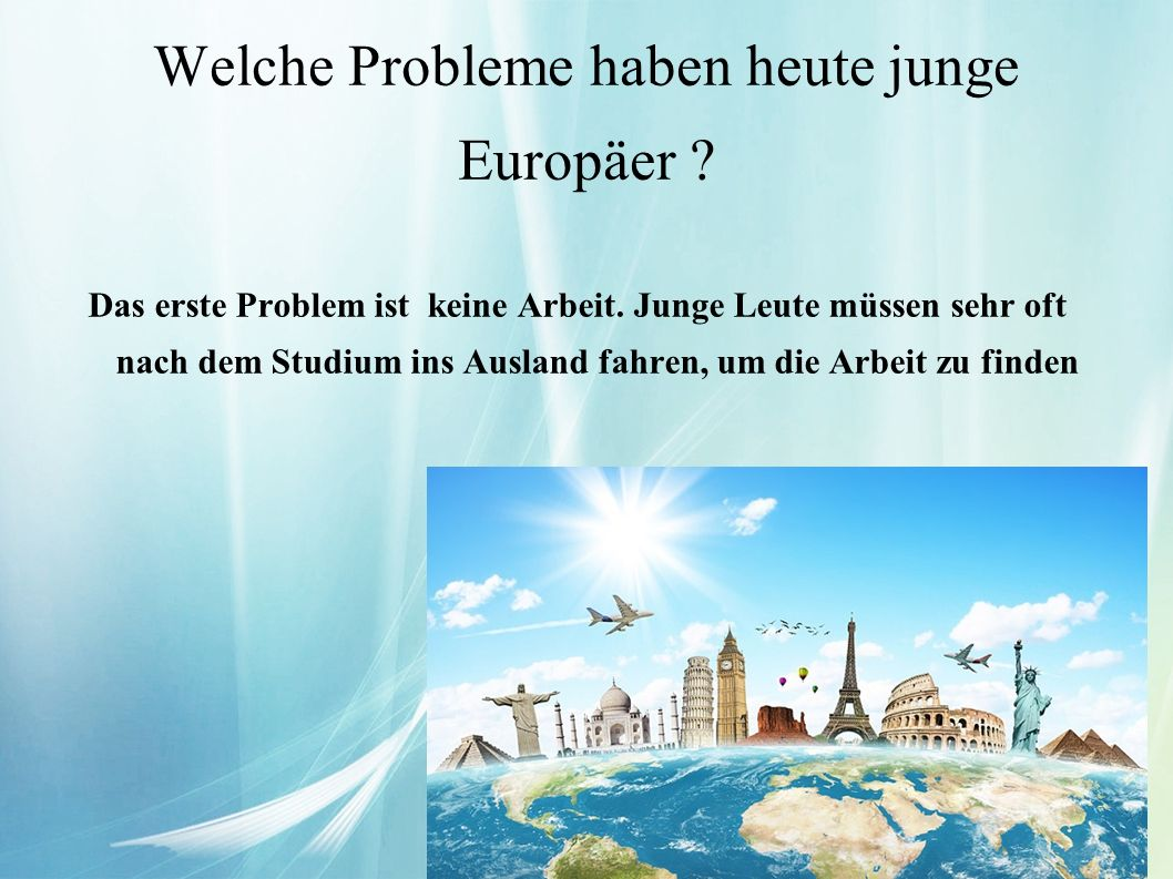 Welche Probleme haben heute junge Europäer