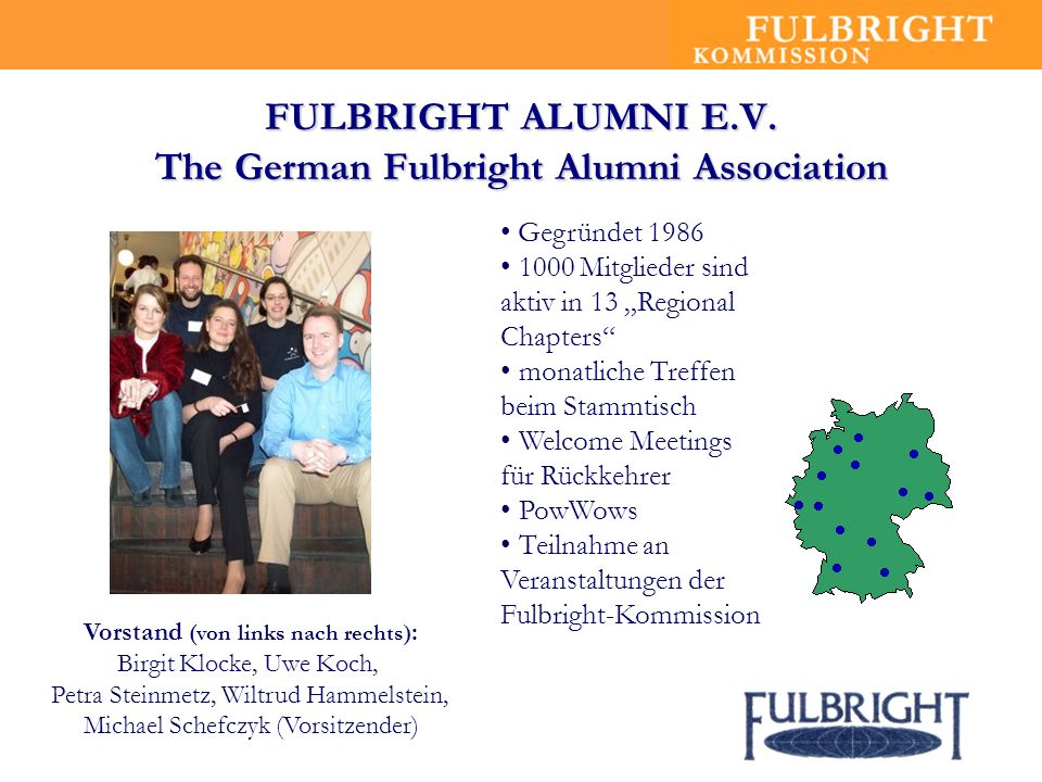 FULBRIGHT ALUMNI E.V. The German Fulbright Alumni Association