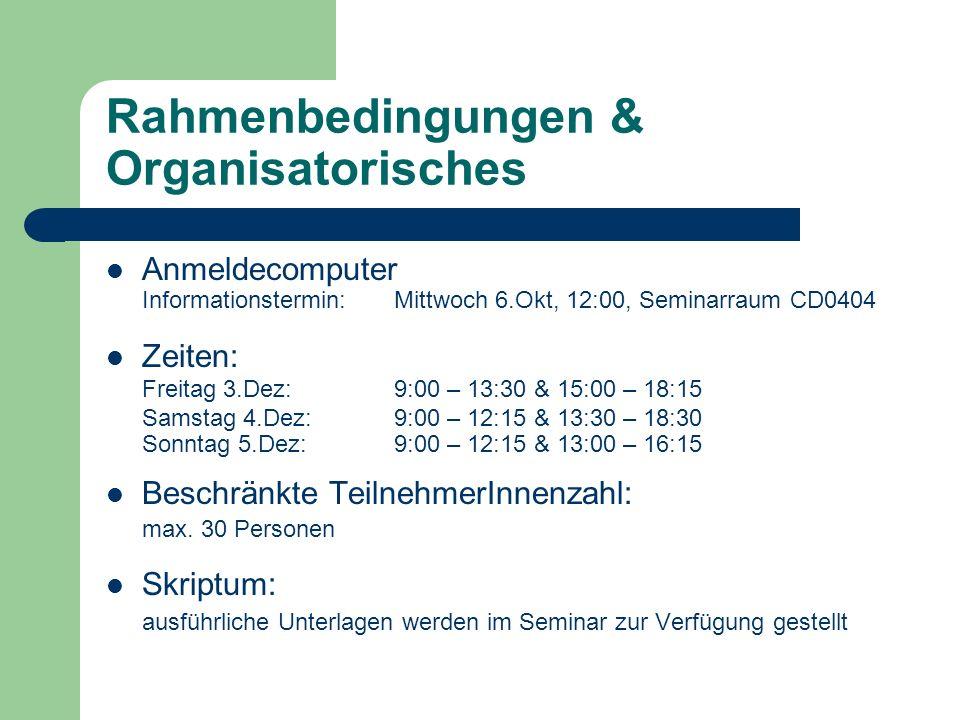 Rahmenbedingungen & Organisatorisches