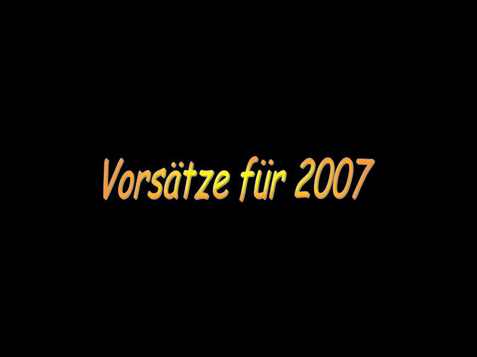 Vorsätze für 2007