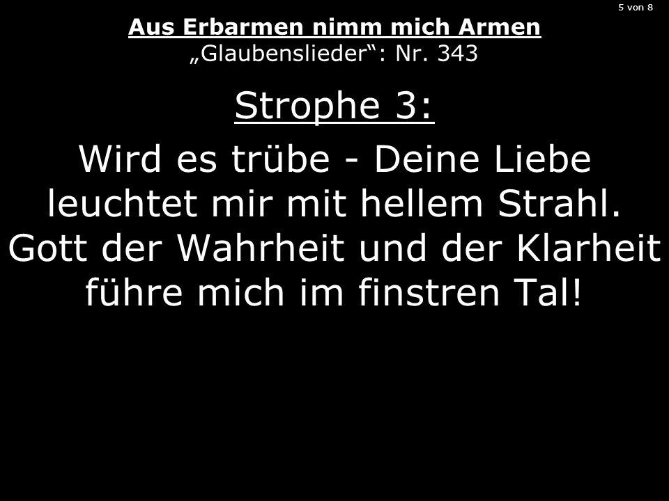 """5 von 8 Aus Erbarmen nimm mich Armen """"Glaubenslieder : Nr. 343"""