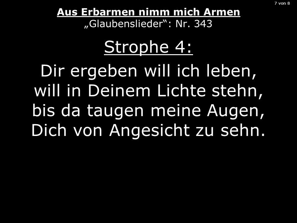 """7 von 8 Aus Erbarmen nimm mich Armen """"Glaubenslieder : Nr. 343"""