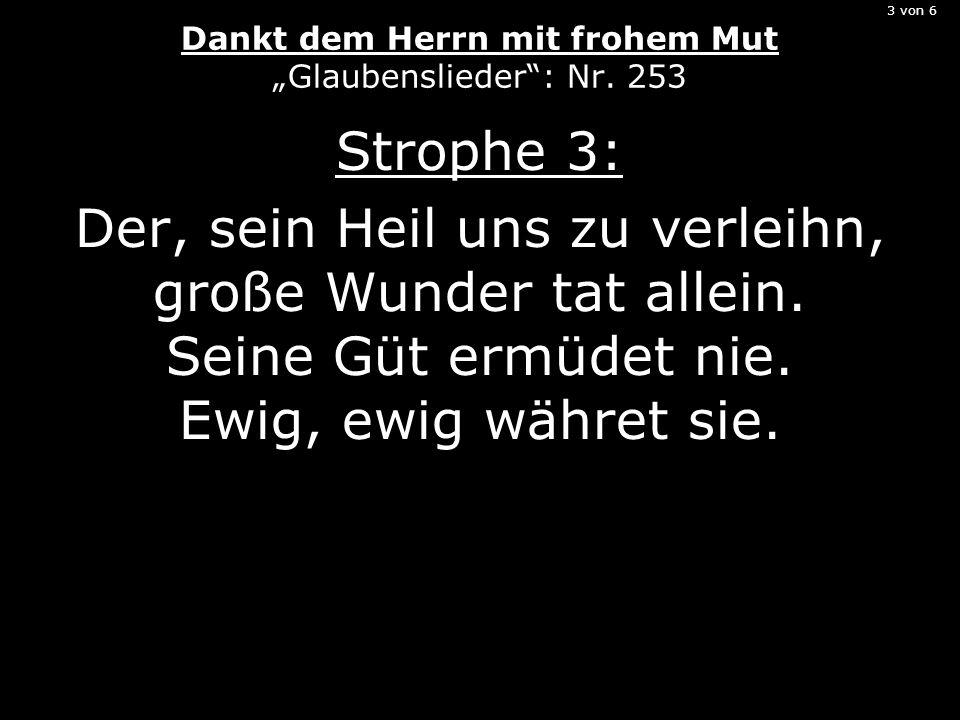 """3 von 6 Dankt dem Herrn mit frohem Mut """"Glaubenslieder : Nr. 253"""