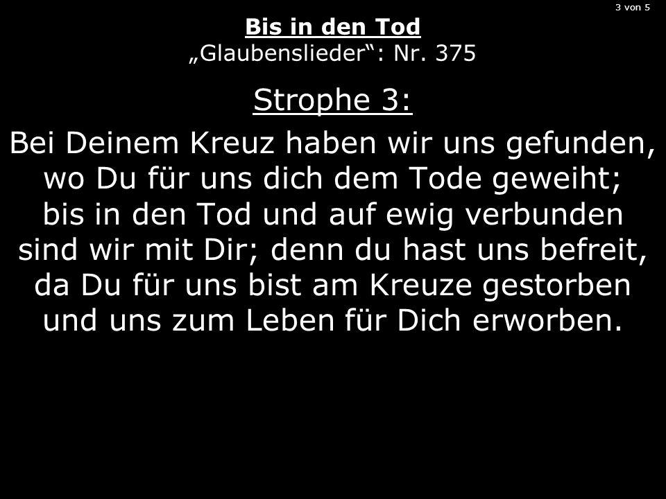 """3 von 5 Bis in den Tod """"Glaubenslieder : Nr. 375"""