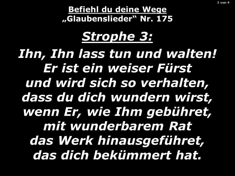 """3 von 4 Befiehl du deine Wege """"Glaubenslieder Nr. 175"""
