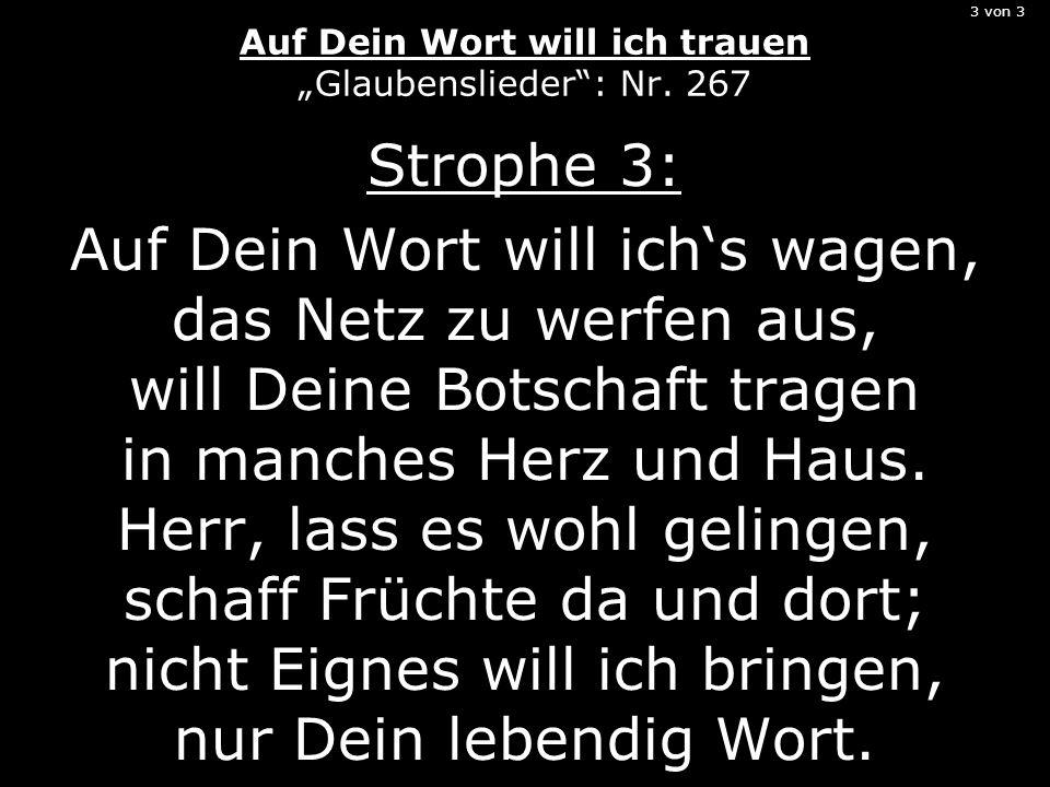 """3 von 3 Auf Dein Wort will ich trauen """"Glaubenslieder : Nr. 267"""
