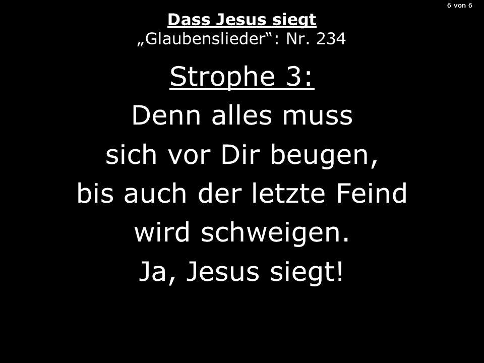 """6 von 6 Dass Jesus siegt """"Glaubenslieder : Nr. 234"""