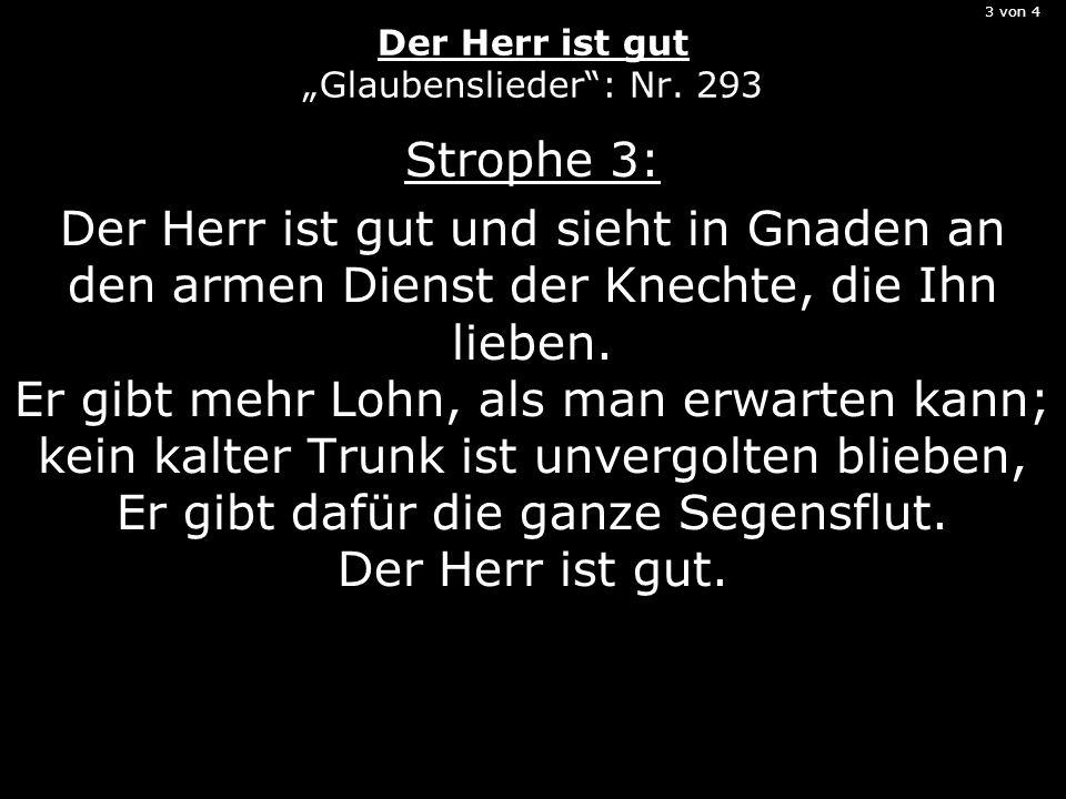 """3 von 4 Der Herr ist gut """"Glaubenslieder : Nr. 293"""