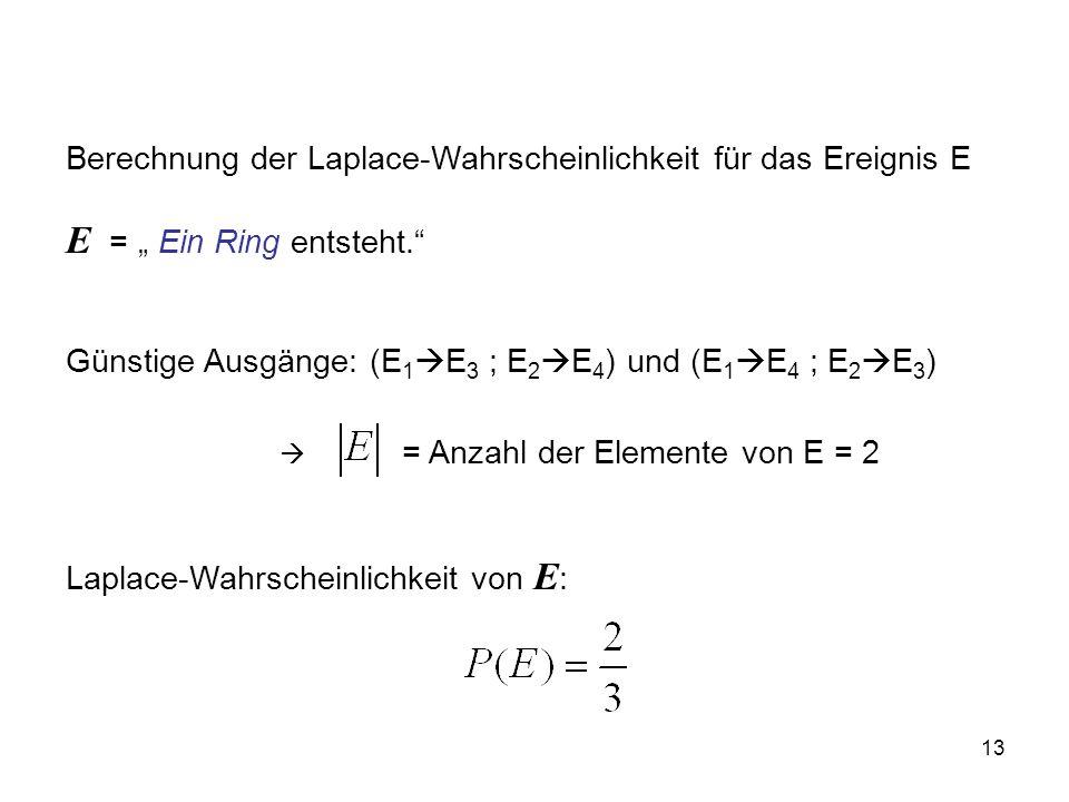 Günstige Ausgänge: (E1E3 ; E2E4) und (E1E4 ; E2E3)