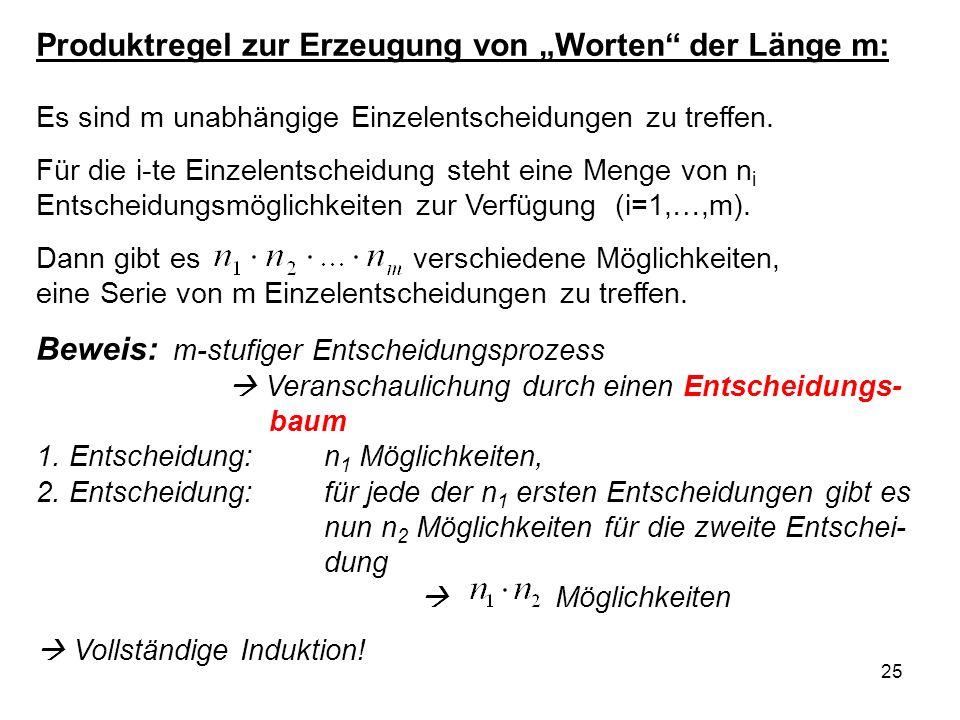 """Produktregel zur Erzeugung von """"Worten der Länge m: Es sind m unabhängige Einzelentscheidungen zu treffen."""