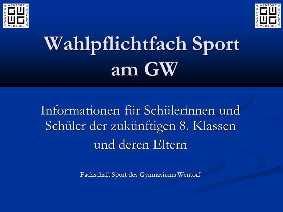 Wahlpflichtfach Sport am GW