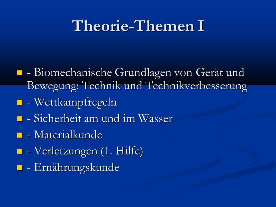 Theorie-Themen I - Biomechanische Grundlagen von Gerät und Bewegung: Technik und Technikverbesserung.