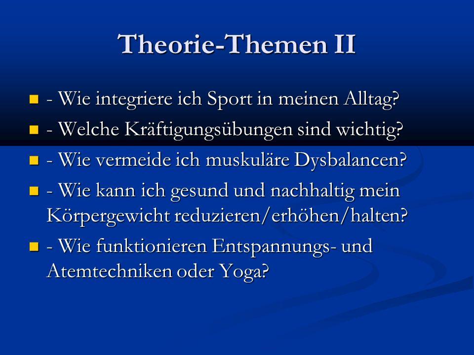 Theorie-Themen II - Wie integriere ich Sport in meinen Alltag